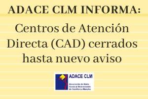 Cerrados los Centros de Atención Directa de ADACE CLM por la crisis del coronavirus